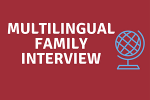 Multilingual Family Interviews List by Month interviews